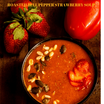 Roasted pepper and strawberry soup
